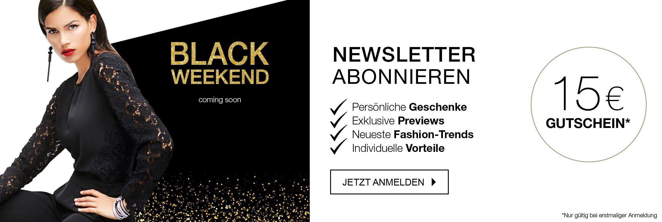 Erfahren Sie als erste von den Black Weekend Angeboten. Jetzt MADELEINE Mode Newsletter abonnieren.